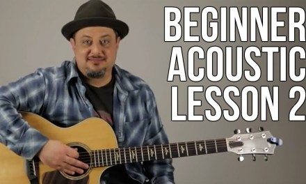 Beginner Acoustic Guitar Lesson 2 – The A Major Chord