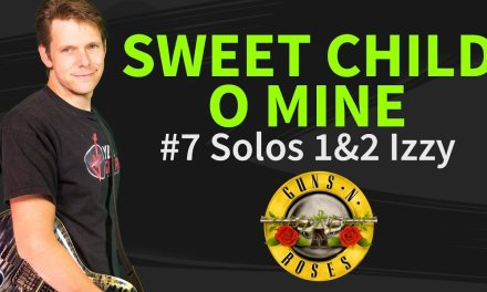 How to play Sweet Child O' Mine Guitar Lesson #7 Solos 1&2 Izzy guitar chords – Guns N' Roses