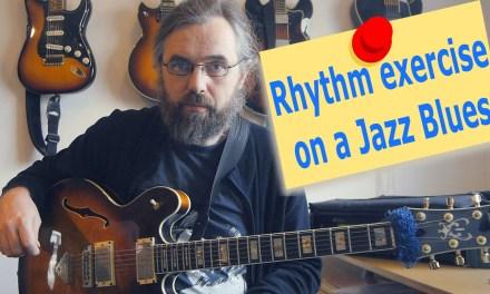 Rhythm exercise on a Jazz Blues