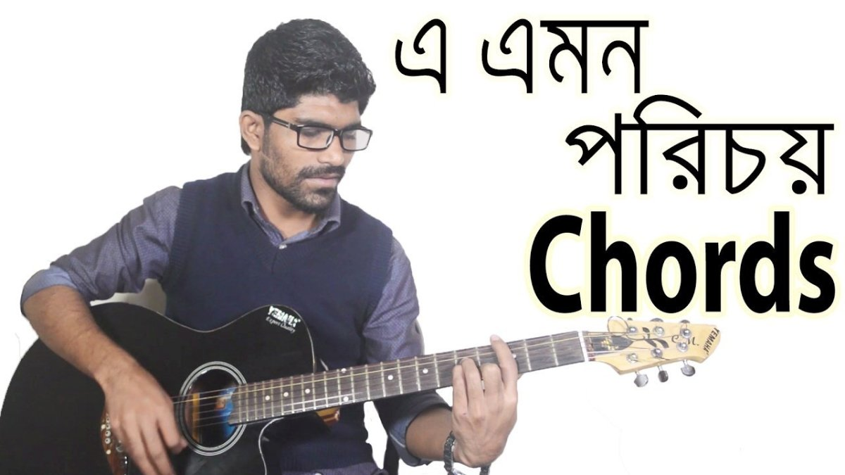 E Emon Porichoy Chords Bangla Guitar Lessons The Glog