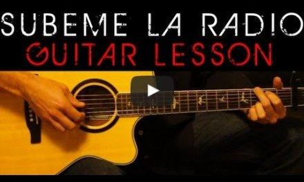 SUBEME LA RADIO – Enrique Iglesias Easy Acoustic Guitar Tutorial Lesson Cover + Chords Lyrics