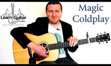 Magic – Acoustic Guitar Lesson – Coldplay – Chords + Rhythm – How To Play