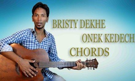 Brishti Dekhe Onek kedechi Bangla Song Guitar Chords