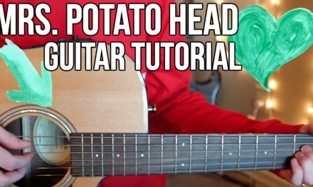 Mrs. Potato Head – Melanie Martinez EASY GUITAR TUTORIAL