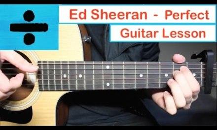 Ed Sheeran – PERFECT | Guitar Lesson (Tutorial) How to play Chords