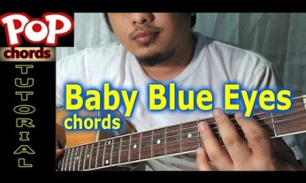 Baby Blue Eyes (CHORDS) A Rocket to the Moon Guitar Tutorial by Pareng Don