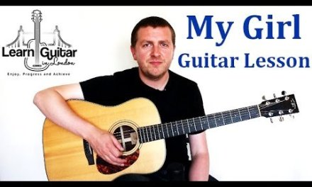 My Girl – Guitar Lesson – The Temptations – How to Play – Chords + Rhythm