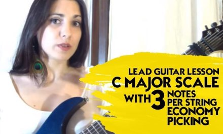 Lead Guitar Lesson – C Major Scale With 3 Notes Per String – Economy Picking