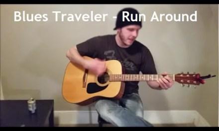 Run Around – Blues Traveler (Beginner) Guitar Lesson