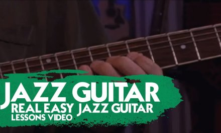 Jazz Guitar – Real Easy Jazz Guitar Lessons Video