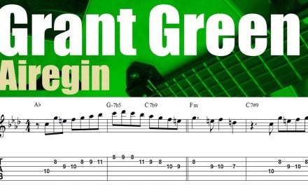 """Grant Green guitar lesson   Transcription # 2   """"Airegin"""" solo & backing track"""