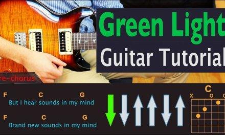 Green Light – Lorde – Guitar Lesson