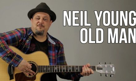 Neil Young – Old Man Guitar Lesson – How to play on guitar – Tutorial