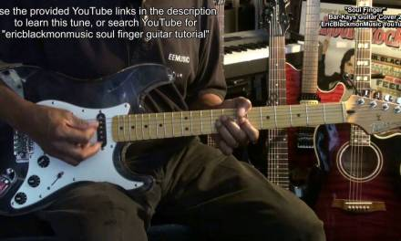 SOUL FINGER The Bar-Kays Electric Funk Guitar Cover 2 EricBlackmonMusicHD