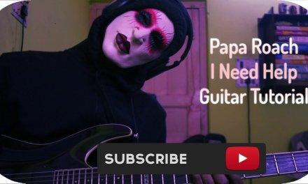 Papa Roach Help Guitar Tutorial