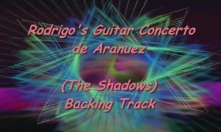 Rodrigo's Guitar Concierto de Anuarez – Backing Track