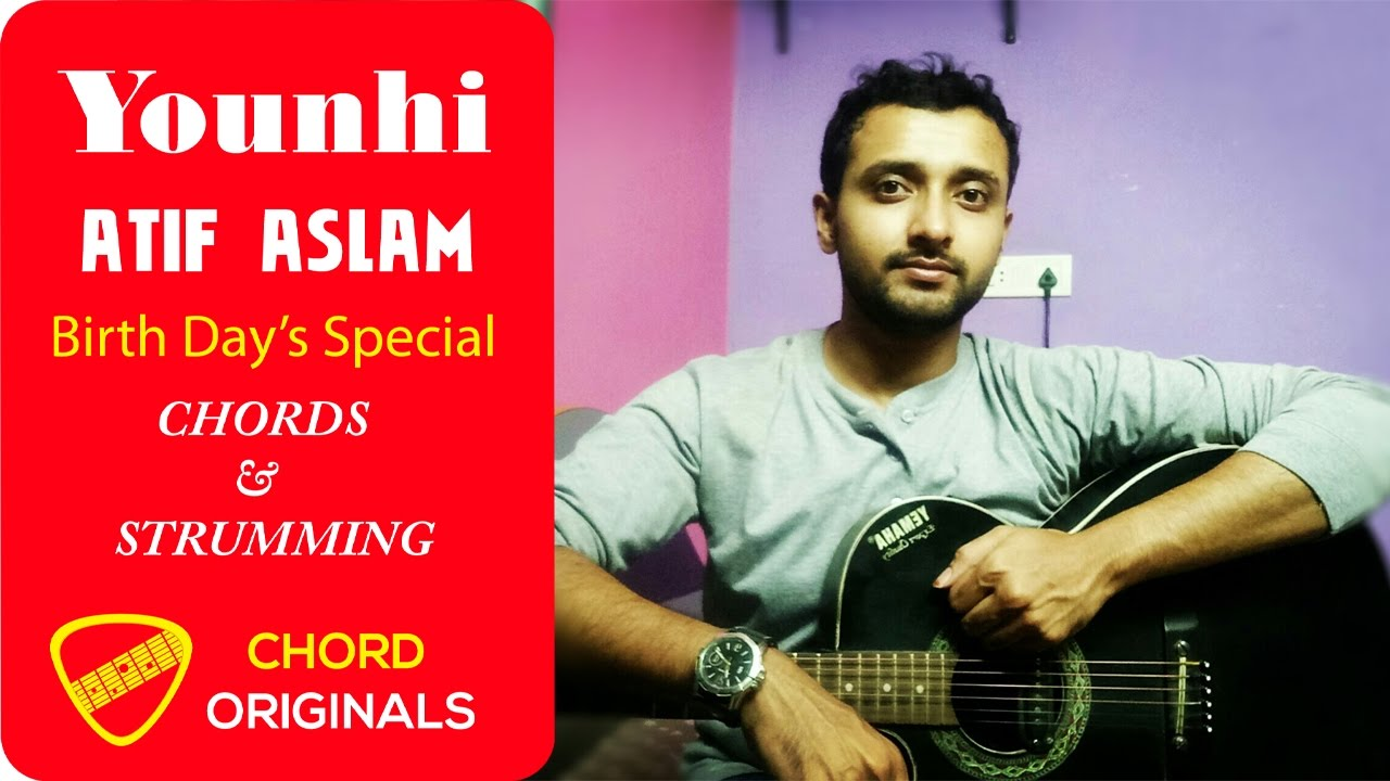Younhi Atif Aslam Birthday Special Guitar Tutorial Chords And