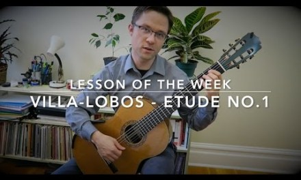 Lesson: Etude No.1 by Villa-Lobos for Classical Guitar