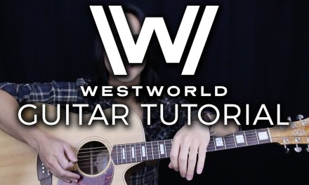 Westworld Theme Guitar Tutorial – HBO Guitar Lesson |Chords + Tabs + Guitar Cover|