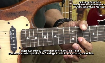 How To Build An Electric Guitar Solo (MAJOR) Starting Witn ONE NOTE  EricBlackmonGuitar HD
