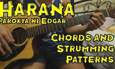 Harana – Parokya ni Edgar – Guitar Tutorial/Lesson (includes Chords and Strumming Patterns)
