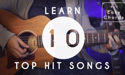 How To Play 10 Top Hit Songs for Beginners | Guitar Tutorial | Easy Chords and Melody Tabs