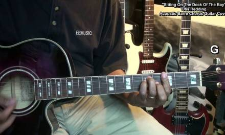 Otis Redding Sitting On The Dock Of The Bay BARRE CHORDS Cover EricBlackmonMusicHD