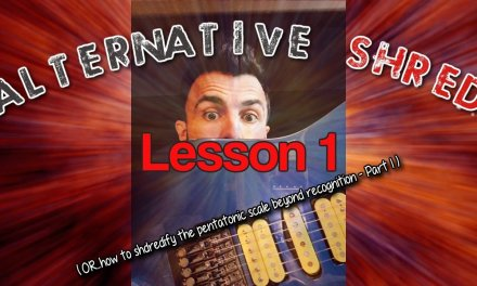 Alternative Shred Guitar – Lesson/Lick 1 – how to shredify the Pentatonic scale