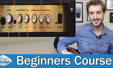 Simple Guide to Guitar Amp Controls & Settings (Guitar Basics – Lesson 2)
