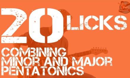 20 Licks Guitar Lesson – Combine Minor and Major Pentatonic Licks Like Eric Clapton and BB King