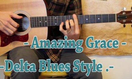 Amazing Grace  – Delta Blues – Guitar Lesson – Beginner