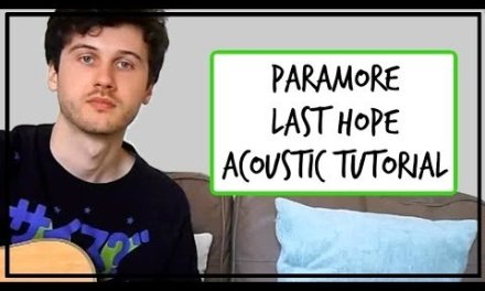 Paramore – Last Hope – Acoustic Guitar Tutorial (EASY CHORDS)