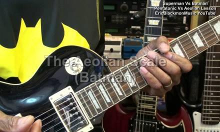 Superman V Batman Pentatonic Vs Aeolian Scale Guitar Tutorial Lesson EBMTL HD