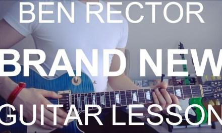 Ben Rector: Brand New (GUITAR LESSON/TUTORIAL/CHORDS)