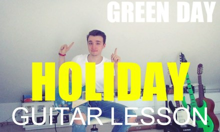 Green day: Holiday; part 1 (GUITAR TUTORIAL/LESSON#14)