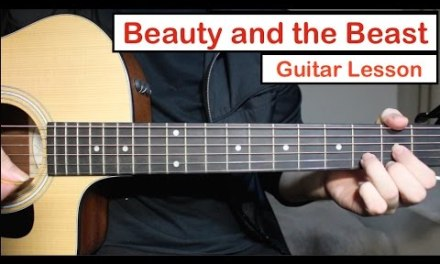 Beauty and the Beast – John Legend Ariana Grande | Guitar Lesson (Tutorial) How to play Chords