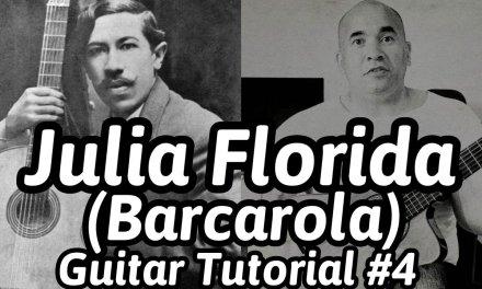 """Barcarola (Julia Florida)"" Classical Guitar Tutorial#4 Agustin Barrios Mangore + Free Tabs"