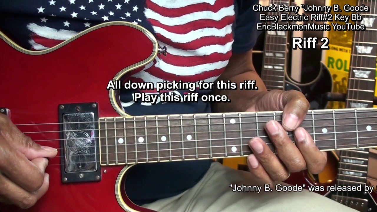 How To Play Chuck Berry Johnny B Goode 2 Easy Electric Guitar Riffs