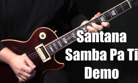 "demo | how to play ""Samba Pa Ti"" on guitar by Carlos Santana 