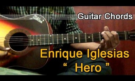 How to Play Tutorial I Hero I Enrique Iglesias IBasic Guitar Chords I With Vocals
