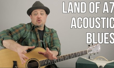 "Acoustic Blues Guitar Lesson ""Land of A7"" – Rhythm Guitar Techniques"