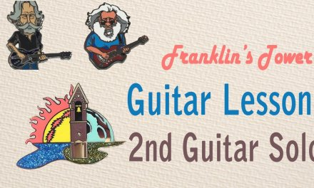 Jerry Garcia Guitar Lesson: Franklin's Tower – 2nd Guitar Solo with tab