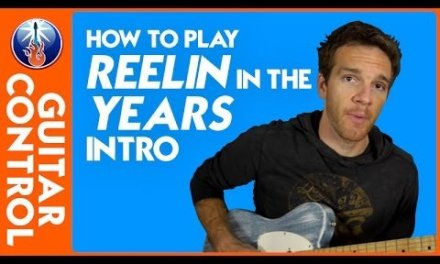 How to Play Reelin in the Years Intro – Steely Dan Guitar Lesson