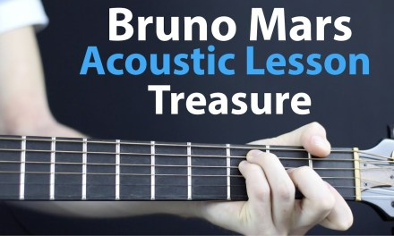 Bruno Mars – Treasure: Acoustic and Electric Guitar Lesson
