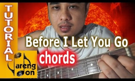 Before I Let you Go chords guitar tutorial (Freestyle) Summer na!