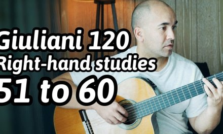 """Guitar Lesson """"Mauro Giuliani – 120 Exercises for the Right-Hand: 51 to 60"""" Note-By-Note + Free Tabs"""