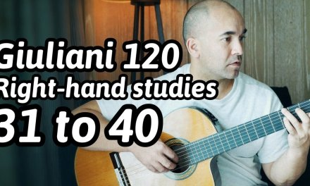 """Guitar Lesson """"Mauro Giuliani – 120 Exercises for the Right-Hand: 31 to 40"""" Note-By-Note + Free Tabs"""