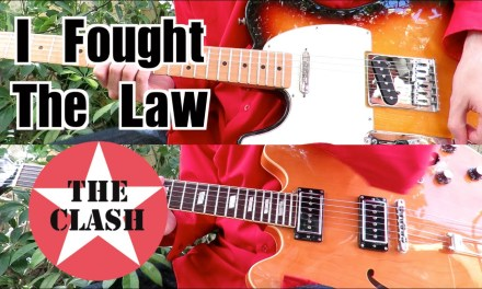 I Fought The Law – The Clash ( Guitar Tab Tutorial & Cover )