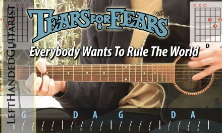 Tears For Fears – Everybody Wants To Rule The World | acoustic guitar lesson