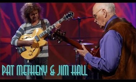 Pat Metheny & Jim Hall – The Great Guitars